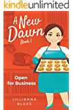 Open for Business (A New Dawn Book 1)