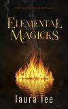 Elemental Magicks: An Urban Fantasy Romance (Pixie Dust Chronicles Book 4)