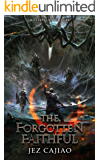 The Forgotten Faithful: A LitRPG Adventure (UnderVerse Book 2)