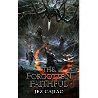 The Forgotten Faithful: A LitRPG Adventure (UnderVerse Book 2) (English Edition)