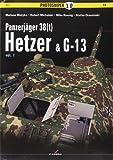 Panzerjager 38(t) Hetzer & G13 (Photosniper)