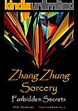 Zhang Zhung Sorcery, The Forbidden Secrets (English Edition)