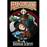 Fear & Sunshine: Book One of the Darksmith Family Legacy