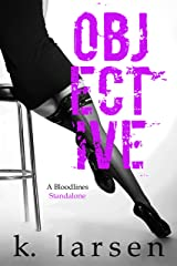 Objective (Bloodlines Series)