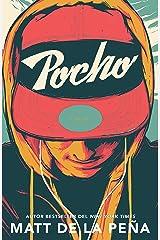 Pocho (Spanish Edition) Kindle Edition