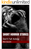 Short Horror Stories: Don't Fall Asleep