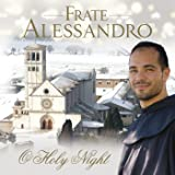 Frate Alessandro: O Holy Night