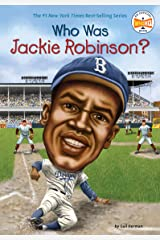 Who Was Jackie Robinson? (Who Was?) Kindle Edition