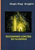 Dicionário Conciso de Filosofia (Portuguese Edition)
