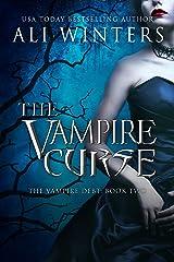 The Vampire Curse (Shadow world: The Vampire Debt Book 2) Kindle Edition