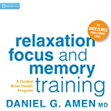 Relaxation, Focus, and Memory Training: A Guided Brain Health Program