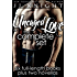Uncaged Love: The Complete Six-Book Boxed Set