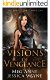 Visions of Vengeance: A Paranormal Romance (The Gypsy's Curse Book 2)