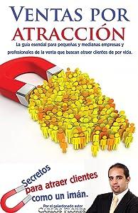 Ventas por atracción (Spanish Edition)