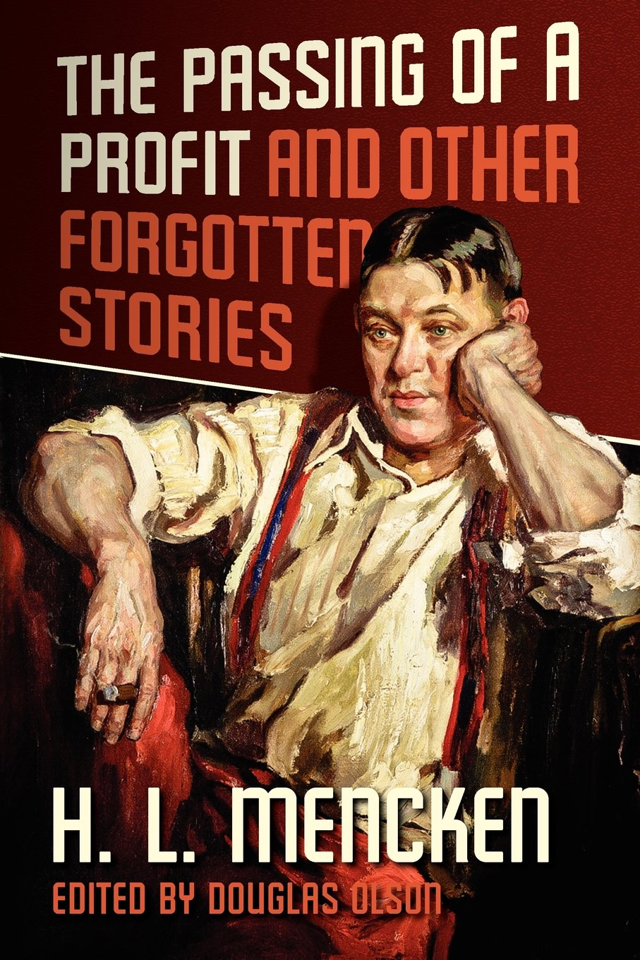 The Passing of a Profit and Other Forgotten Stories