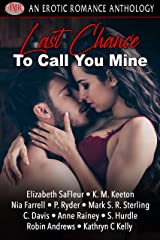 Last Chance To Call You Mine Kindle Edition