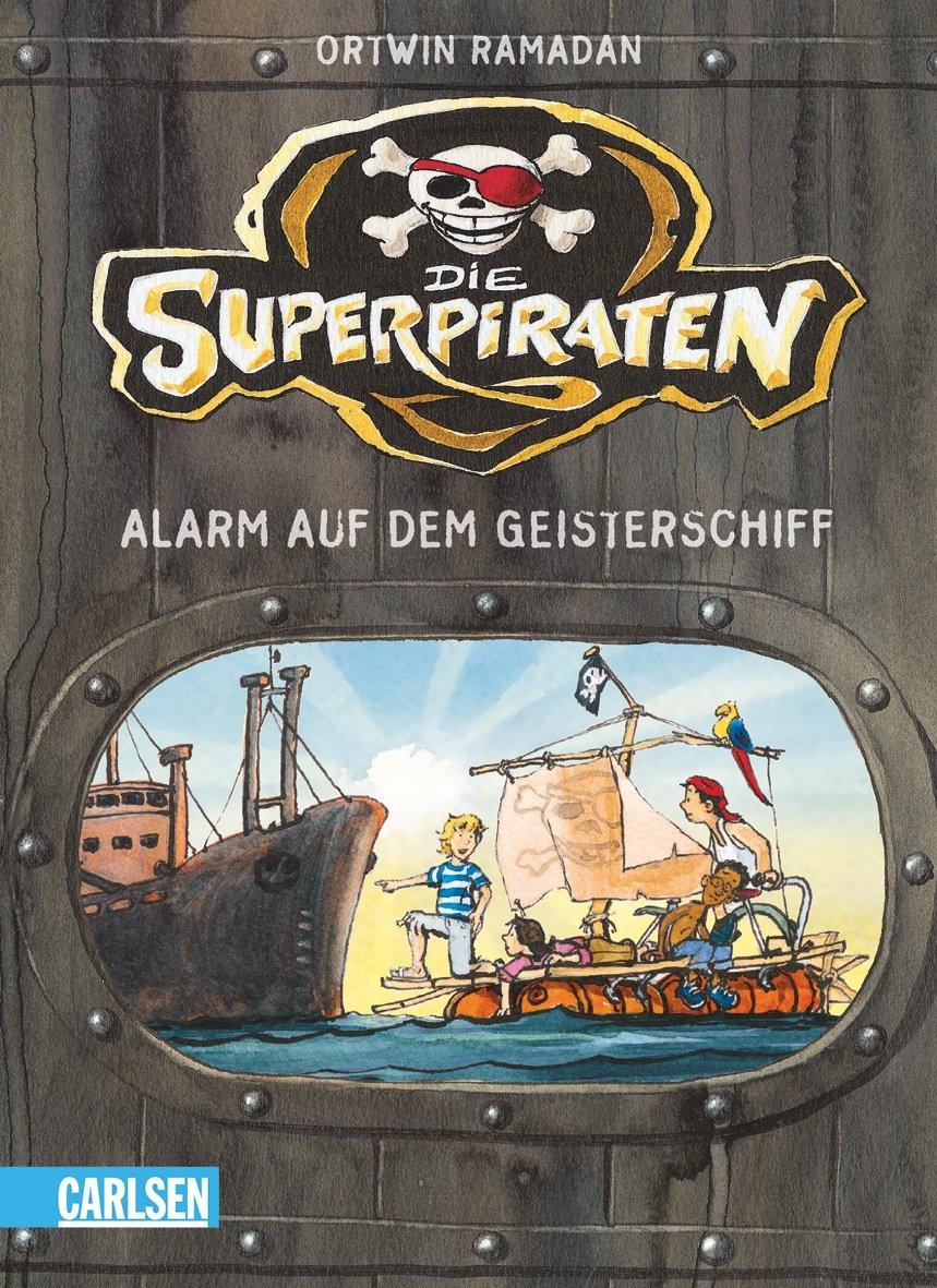 Die Superpiraten: Alarm auf dem Geisterschiff
