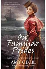 On Familiar Prides: A Pride and Prejudice Novel (Prides Series Book 2) Kindle Edition