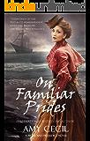 On Familiar Prides: A Pride and Prejudice Novel (Prides Series Book 2)