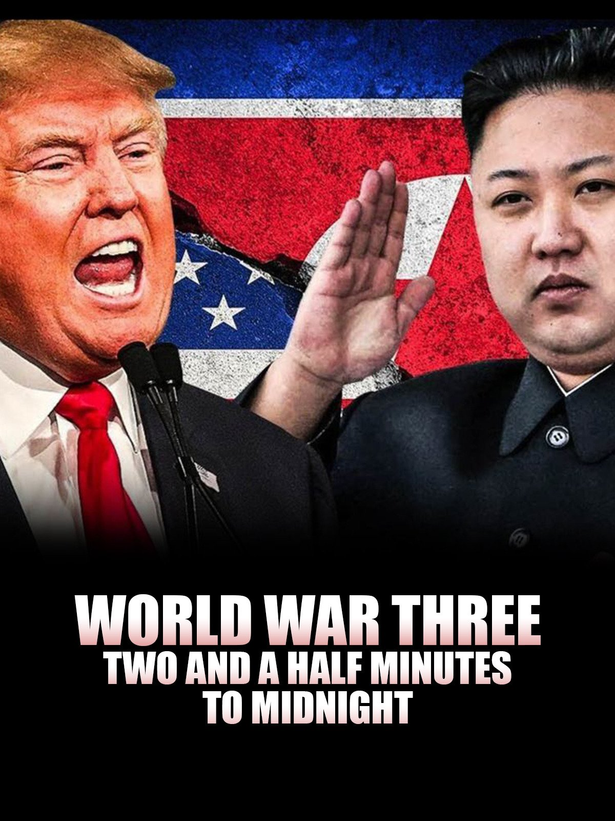 World War Three: Two and a Half Minutes to Midnight on Amazon Prime Video UK