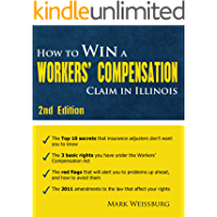 How to Win a Workers' Compensation Claim in Illinois