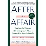 After the Affair, Updated Second Edition: Healing the Pain and Rebuilding Trust When a Partner Has Been Unfaithful