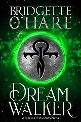 Dream Walker (Book of Dreams 3) Kindle Edition