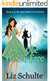Ollie, Ollie Hex 'n Free (Easy Bake Coven Book 5)