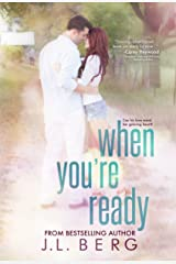 When You're Ready (The Ready Series Book 1) Kindle Edition