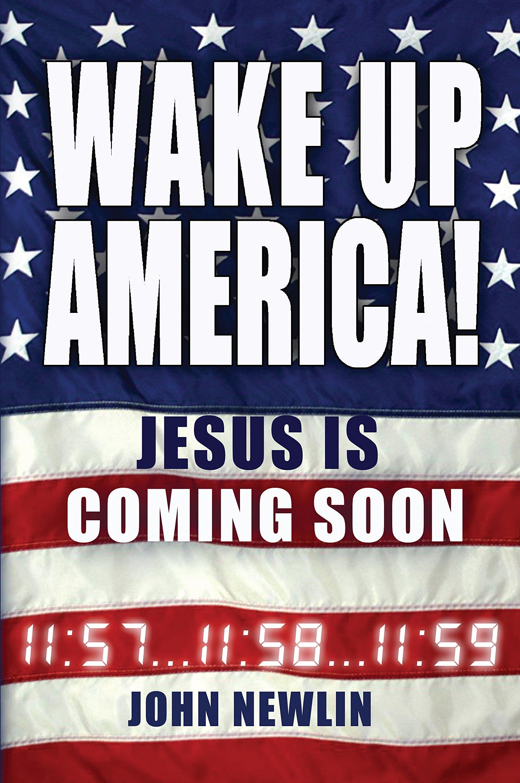 Wake Up America: Jesus Is Coming Soon PDF