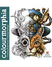 Colourmorphia: A Colourful Celebration of Kerby Rosanes (Kerby Rosanes Extreme Colouring)