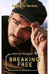 Breaking Free (Meet the McIntyres Book 4)