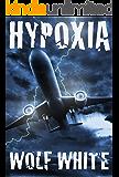 Hypoxia: A Thriller