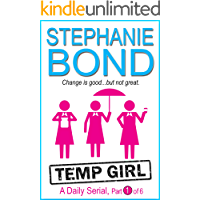 Temp Girl: part 1 of 6 (Kindle Single)