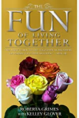 The Fun of Living Together Kindle Edition