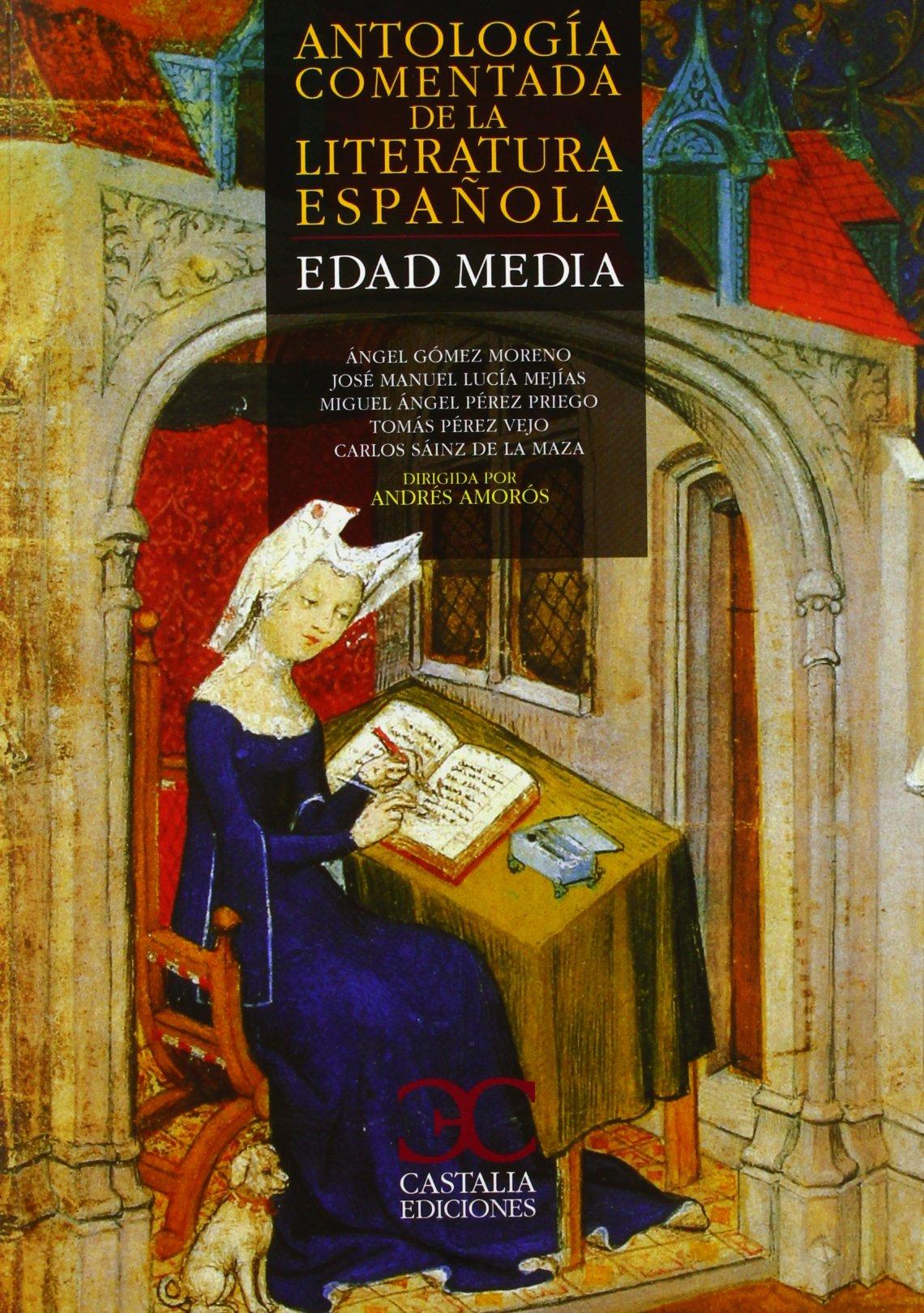 ANTOLOGIA COMENTADA DE LA LITERATURA ESPAÑOLA EDAD MEDIA: Amazon.es: A.A.V.V.: Libros