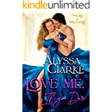 Love me, If you Dare (Wagers and Wallflowers Book 1)