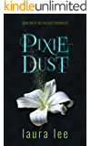 Pixie Dust, A Paranormal Romance (The Karli Lane Series Book 1)