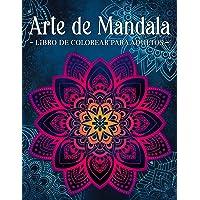 Arte de Mandala: Mandalas Con Delicados Adornos. Libro De Colorear Para Adultos.