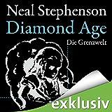 Diamond Age: Die Grenzwelt