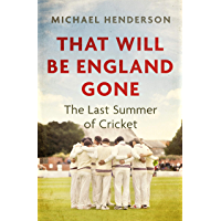 That Will Be England Gone: The Last Summer