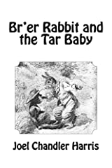 Br'er Rabbit and the Tar Baby - ILLUSTRATED Kindle Edition