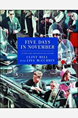 Five Days in November Kindle Edition