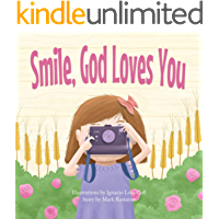 Smile, God Loves You book cover