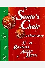 Santa's Chair - a holiday short story Kindle Edition