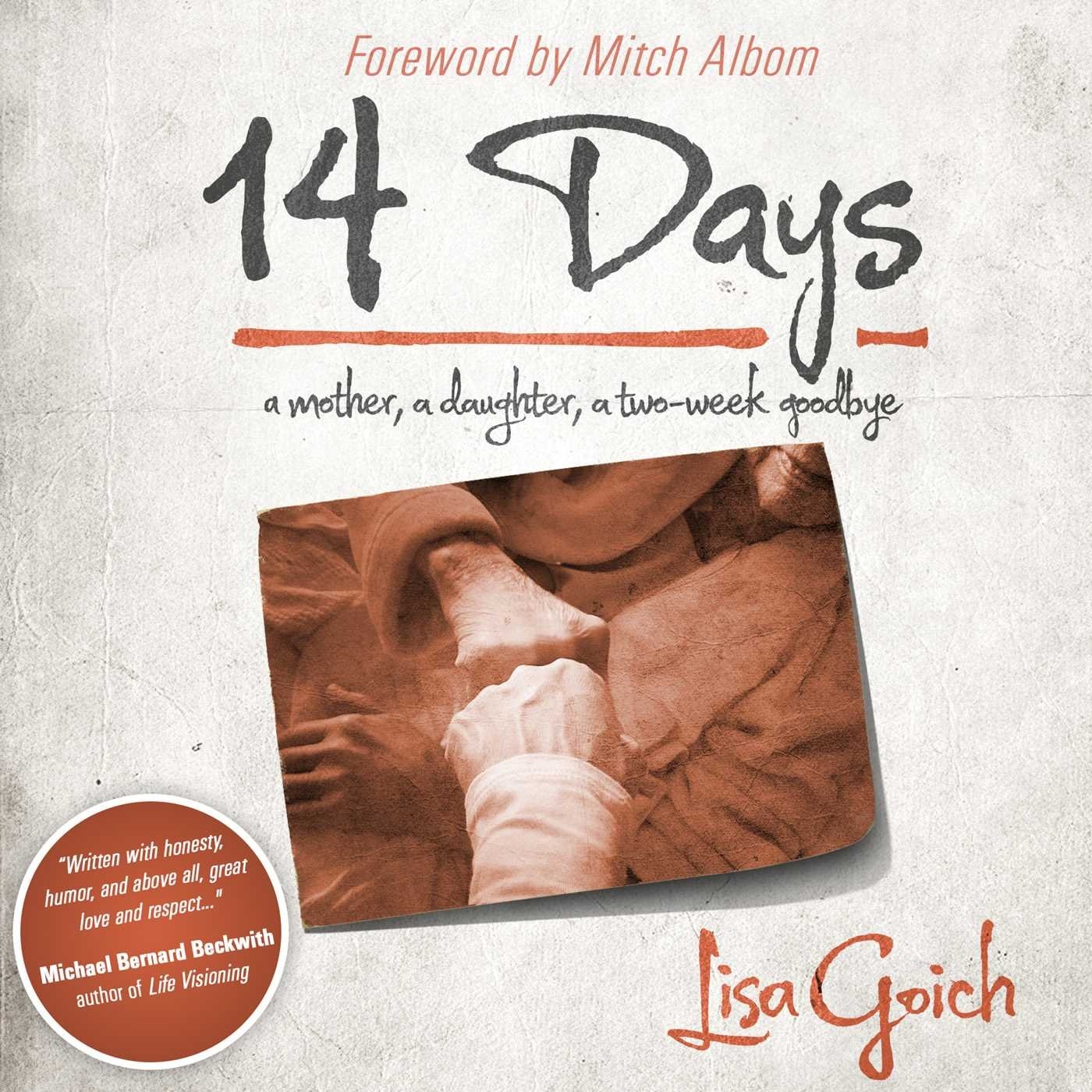 14 Days: A Mother, A Daughter, A Two Week Goodbye PDF