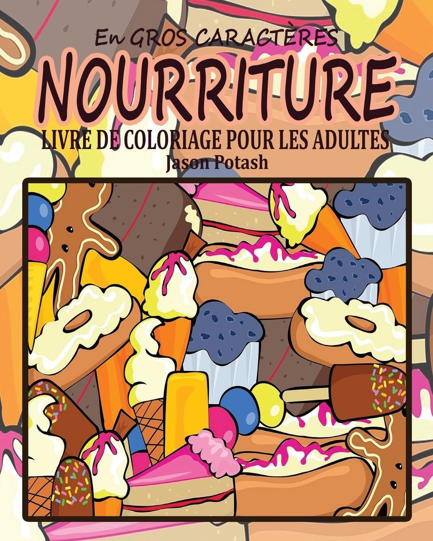 Nourriture Livre De Coloriage Pour Les Adultes En Gros