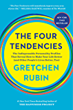 The Four Tendencies: The Indispensable Personality Profiles That Reveal How to Make Your Life Better (and Other People's…
