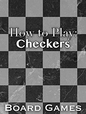 Amazon com: Watch How to Play: Checkers Board Games | Prime