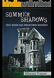 Summer Shadows (Mysteries Next-Door)